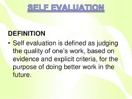 Self Evaluation , Peer Evaluation, Patient Satisfaction Ppt