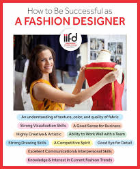 What Skills And Talents Are Required For Fashion Designer How To Be Successful As A Fashion Designer Indian Institute