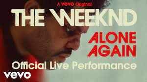 The Weeknd - Alone Again (Official Live Performance)