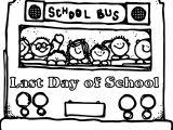 Small Picture Last Day Of School Bus Coloring Page Wecoloringpage