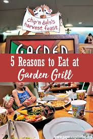 5 reasons to eat at garden grill in epcot at disney world