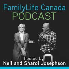 FamilyLife Canada Podcast