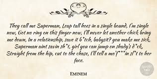 Phone Call Quotes Custom Eminem They Call Me Superman Leap Tall Hoes In A Single Bound I'm