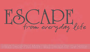 Sale Quote Sale Escape From Everyday Life Inspirational Wall Sticker Decals Quote Bathroom Wall Letters 17 5x5