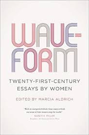 nonfiction book review waveform twenty first century essays by  waveform twenty first century essays by women