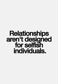 tips on how to stop being selfish in a relationship being selfish in a relationship new love times
