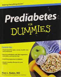 Diet Chart For Pre Diabetic Patient Prediabetes For Dummies Alan L Rubin 9780470523018