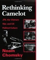 jfk assassination books and ebooks online noam chomsky rethinking camelot