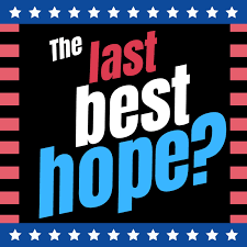 The Last Best Hope?: Understanding America from the Outside In