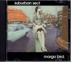 Suburban Sect – Margo Bird (1996, CD) - Discogs