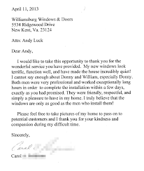 customer feedback and testimonials williamsburg windows and doors take this opportunity to thank you for the wonderful service you have provided my new windows look terrific function well and have made the house