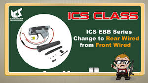 ICS CLASS - <b>Front</b> wired to <b>Rear</b> wired| ICS AIRSOFT - YouTube