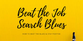how to do job search beat the job search blues daily positive affirmations when its