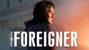After his daughter is killed by terrorists, a sullen restaurateur seeks the identities of those responsible and travels to ireland to take vengeance. Is The Foreigner 2017 On Netflix Ireland
