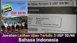 Prediksi soal un sma bahasa indonesia. Jawaban Latihan Ujian Tertulis 3 Usp Sd Mi Bahasa Indonesia Detik Detik Usp Sd Mi 2020 Youtube