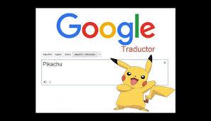 google translate traductor brinda esta curiosa traducción para pikachu de pokémon tecnología epic peru