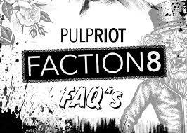 How To Use Pulp Riots Faction8 Faqs Salons Direct