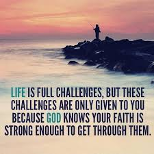 Life Is Full Of Challenges Quotes