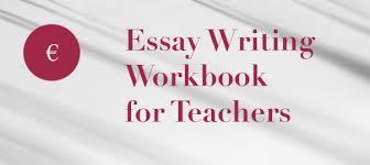 essay writing teacher booklet gledtel essay writing teacher booklet