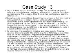 Sales Support Job Description Chapter 13 Communicating With Customers Case Study 13 In His Job As
