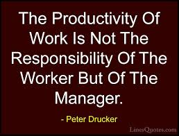 Productivity Quotes Gorgeous Peter Drucker Quotes And Sayings With Images LinesQuotes