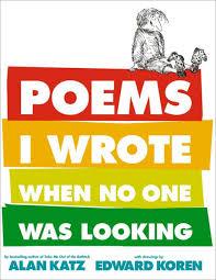 poems i wrote when no one was looking by alan katz edward koren nook book ebook barnes noble