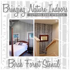 bringing nature indoors birch forest stencil stencil stories