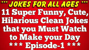 11 super funny best short clean good jokes for both kids and s episode 1