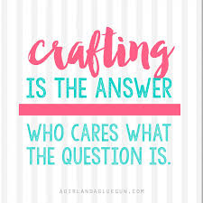 I can't blog and craft. - A girl and a glue gun