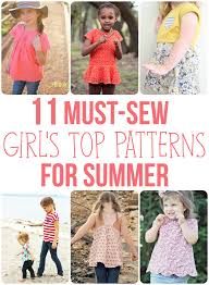Top Patterns Magnificent 48 MustSew Girl's Top Patterns For Summer Sew Much Ado