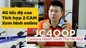 JC400P - Camera Hành Trình 4G Thế Hệ Mới Ghi Hình Trước Và Trong Cabin Xe  Giám Sát Xe - YouTube