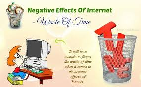 negative effects of internet on students and teenagers negative effects of internet waste of time