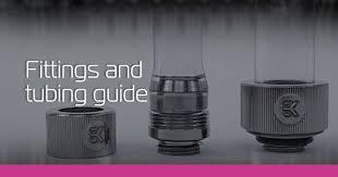 Fittings and <b>Tubing</b> Guide - ekwb.com
