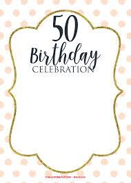 50th birthday invitations free printable 50th birthday invitations online free printable birthday