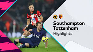 Highlights: Southampton v Tottenham Hotspur-Premier League ...