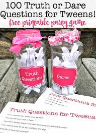 100 truth or dare questions for tweens