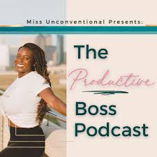 The Productive Boss Podcast