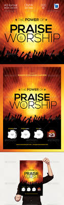 the power of praise worship a template warm flyer template buy the power of praise worship template by on graphicriver the power of praise amp worship a professional clean modern amp elegant flyer template