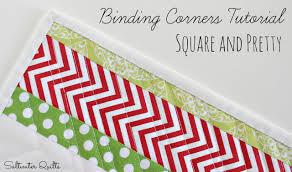 Saltwater Quilts: Binding Corners Tutorial: Square and Pretty & Binding Corners Tutorial: Square and Pretty Adamdwight.com