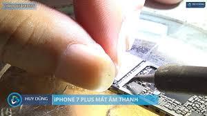 Hướng dẫn sửa iphone 7 plus mất âm thanh - Audio IC repair - Huy Dũng  mobile - YouTube