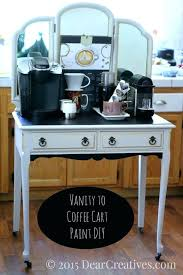 Office coffee cart Counter Home Home Decor Ideas Hand Painted Vanity Made Into Coffee Cart For Office To Kitchen Homeless Coffee Conscience Coffee Cart For Home Salthubco