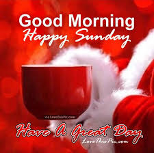 Good Morning Happy Sunday Quotes Best Of Happy Sunday Images And Quotes Christmas Good Morning Happy Sunday