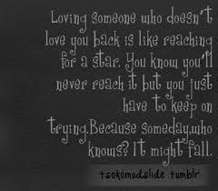 Quotes About Loving Someone Who Doesn T Love You Back Interesting Stars How I Think Pinterest Star Truths And Wisdom