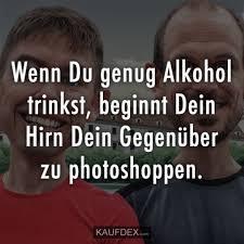 Kaufdex Lustige Sprüche Wenn Du Genug Alkohol Trinkst Beginnt