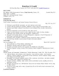 Resume. Katelyn J. Gould 256 Sweet Bay Place, Carrboro, NC 27510  (303 ...