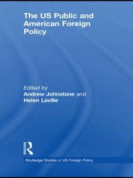 studies in us foreign policy routledge the us public and american foreign policy book cover