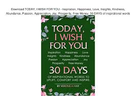 Download TODAY I WISH FOR YOU Inspiration Happiness Love Insigh Magnificent Love Inspiration Pics Download