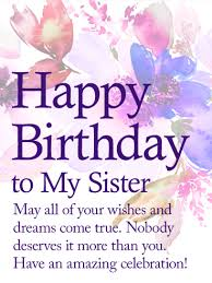 Birthday Greetings Download Free Classy May Your Dream Come True Happy Birthday Wishes Card For Sister