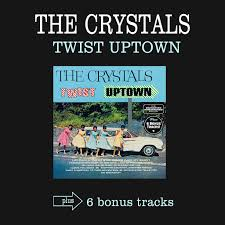 The <b>Crystals</b>: <b>Twist</b> Uptown (Bonus Track Version) - Music on ...