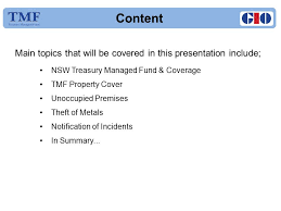2 content main topics that will be covered in this presentation include nsw treasury managed fund coverage tmf property cover unoccupied premises theft
